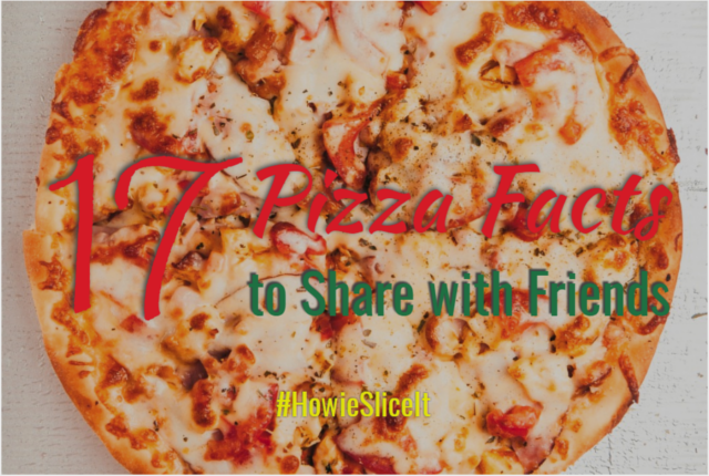 17 Fun pizza facts to share with friends
