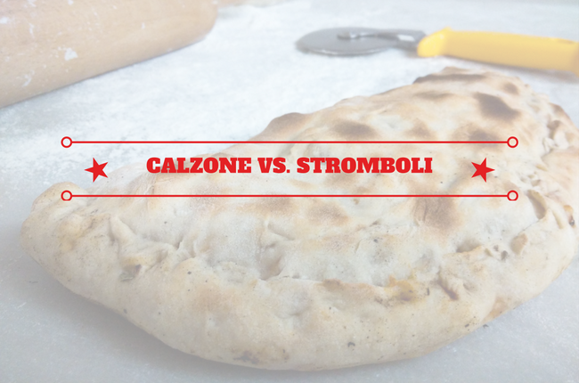 Calzone versus Stromboli - what's the difference?