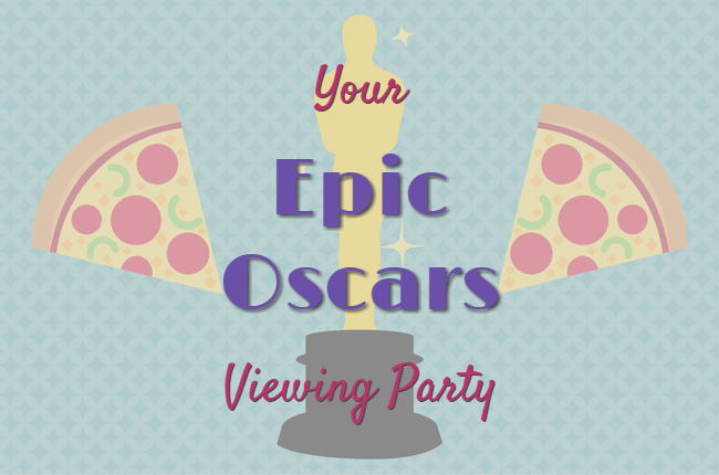 Plan your epic oscars viewing party with pizza