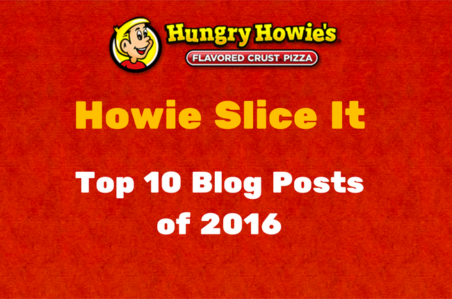 Top Blog Posts of 2016 on Howie Slice It Blog
