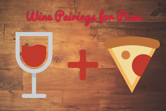 wine pairings for pizza toppings