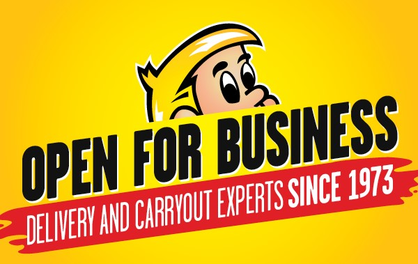 Open for Business Delivery and Carryout experts since 1973