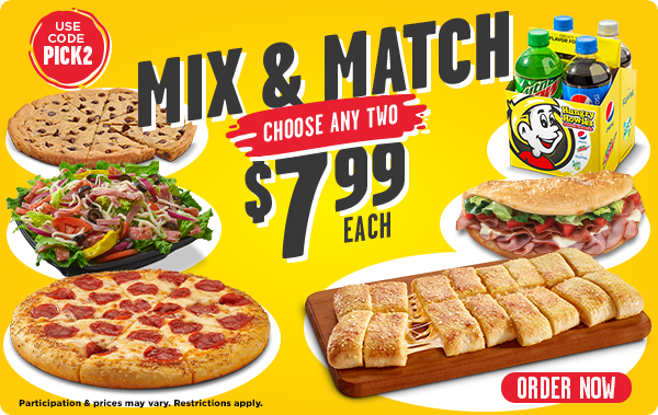 Mix & Match, pick 2 items for $7.99 each