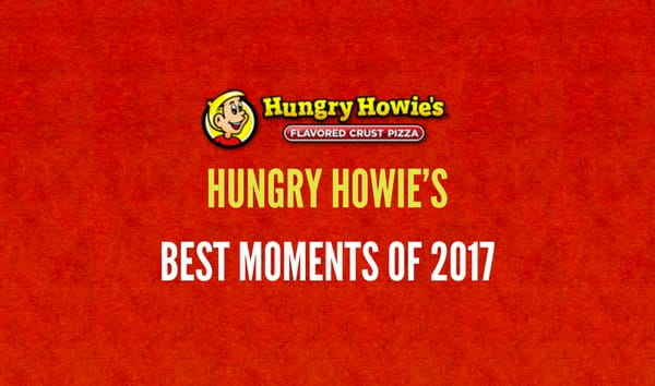 Hungry Howies Best Moments of 2017
