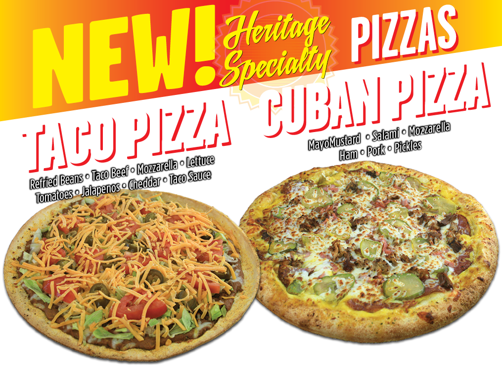 2 New Specialty Pizzas Cuban and Taco