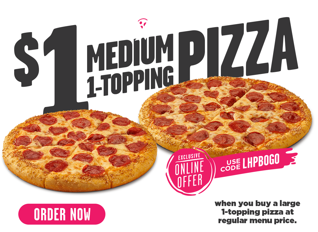 Buy a Pizza and Get Your Next One for $1