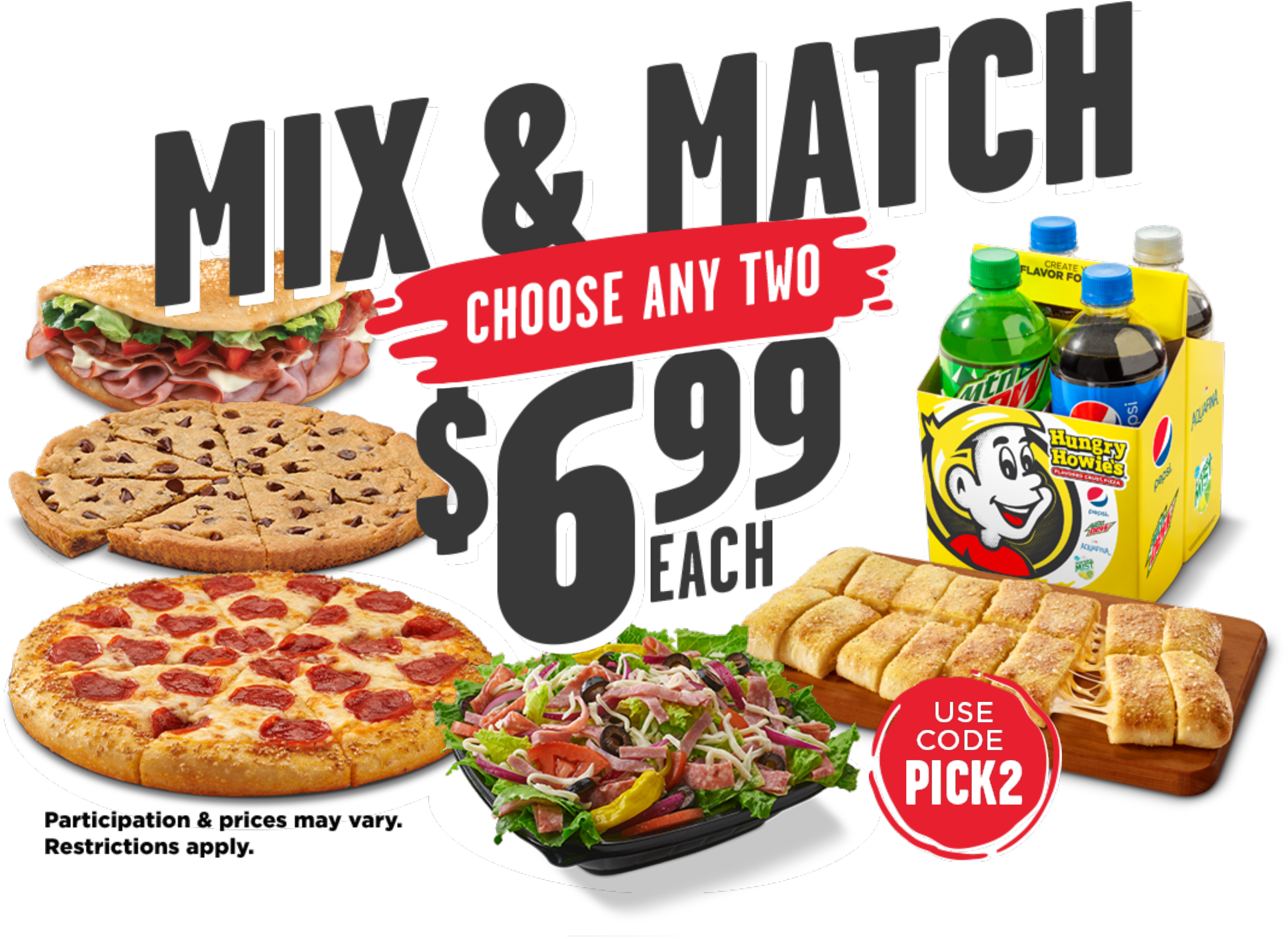 Mix & Match. Pick any 2 for $6.99 each